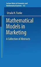 Mathematical models in marketing : a collection of abstracts