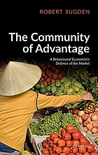 The community of advantage : a behavioural economist's defence of the market