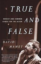 True and false : heresy and common sense for the author