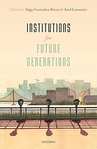Institutions of future generations.