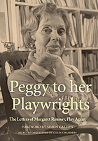 Peggy to her playwrights : the letters of Margaret Ramsay, play agent