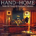Hand and home : the homes of American craftsmen