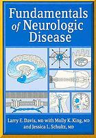 Fundamentals of neurologic disease : an introductory text