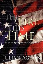 The fire this time : essays on life under US occupation