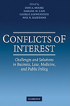 Conflicts of Interest : Challenges and Solutions in Business, Law, Medicine, and Public Policy