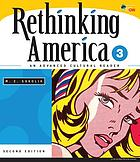 Rethinking America 3 : an advanced cultural reader