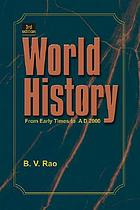 World history : from early times to A.D. 2000