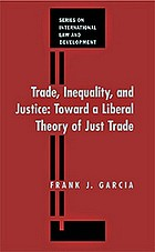 Trade, inequality, and justice : towards a liberal theory of just trade