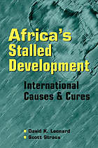 Africa's stalled development : international causes and cures