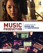 Music Production: Learn How to Record, Mix, and Master Music