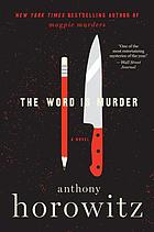 The word is murder : a novel
