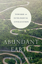 Abundant Earth : toward an ecological civilization