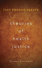 Theories of health justice : just enough health