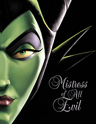 Mistress of all evil : a tale of the dark fairy