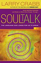 Soultalk : speaking with power into the lives of others.