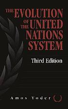 The evolution of the United Nations system