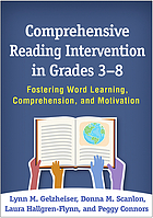 Comprehensive reading intervention in grades 3-8 : fostering word learning, comprehension, and motivation