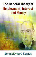 General Theory of Employment, Interest and Money.