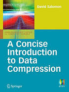 A concise introduction to data compression