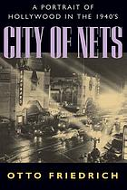 City of nets : a portrait of Hollywood in the 1940's