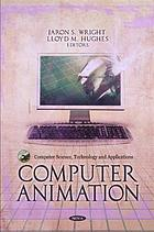Computer Animation (Computer science, technology and applications)