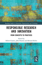 Responsible Research and Innovation : From Concepts and Practices.