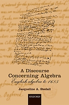 A Discourse Concerning Algebra : English Algebra to 1685.
