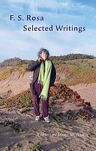 Selected writings of F.S. Rosa