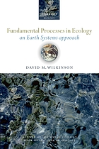 Fundamental processes in ecology : an earth systems approach
