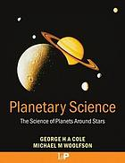 Planetary science : the science of planets around stars