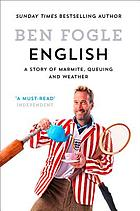 English : a story of Marmite, queuing and weather