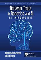 Behavior trees in robotics and AI : an introduction
