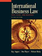 International business law : text, cases, and readings