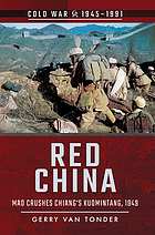 Red China : Mao Crushes Chiang's Kuomintang 1949.