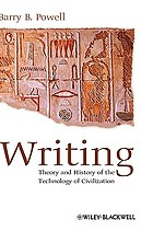 Writing : theory and history of the technology of civilization
