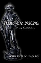 Forever young : essays on young adult fictions
