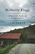 Front cover image for Hillbilly elegy : a memoir of a family and culture in crisis