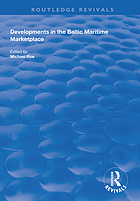 Developments in the Baltic maritime marketplace