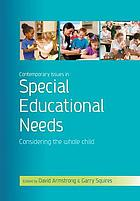 Contemporary issues in special educational needs : considering the whole child