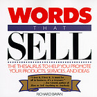 Words that sell : the thesaurus to help promote your products, services, and ideas