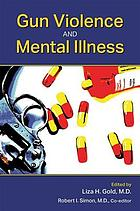 Gun violence and mental illness