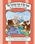 The taxing case of the cows : a true story about suffrage