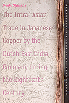 The Intra-Asian trade in Japanese copper by the Dutch East India company during the eightenth century