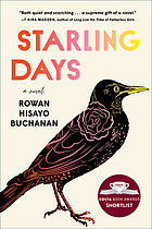 STARLING DAYS : a novel.