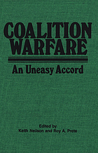 Coalition warfare : an uneasy accord
