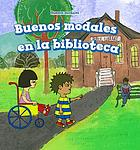Buenos modales en la biblioteca = Good manners at the library