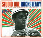 Studio One rocksteady : rocksteady, soul, and early reggae at Studio One