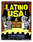 Latino U.S.A. : a cartoon history