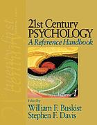 21st century psychology : a reference handbook