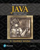 Introduction to Java programming and data structures : comprehensive version